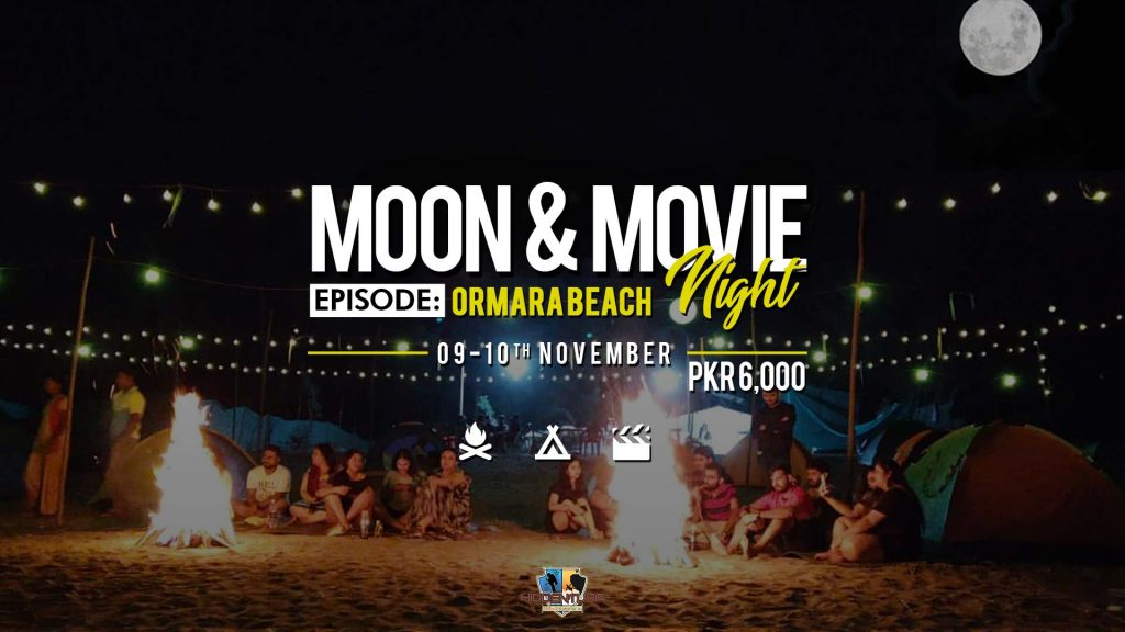 Moon & Movie Night - Episode: Ormara Beach